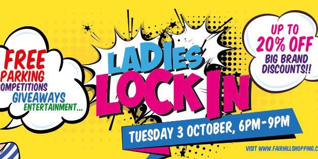 Ladies Lock In – Ballymena