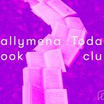 Love Books? We need you – Ballymena Today Book Club