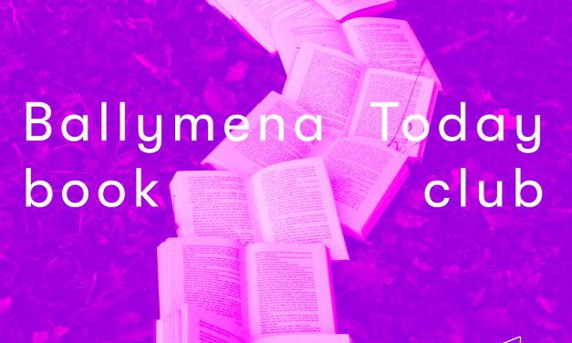 Love Books? We need you – Ballymena Today Book Club
